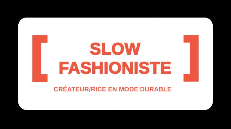 Slow Fashioniste, le métier d'avenir dans la mode