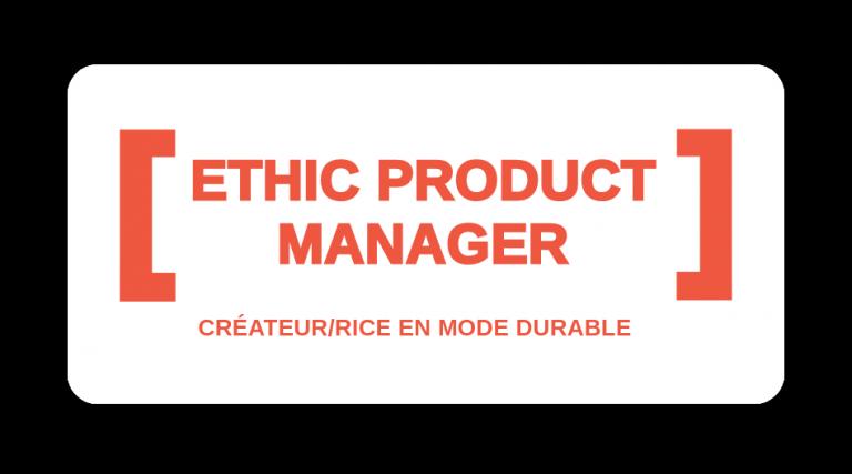 Ethic product manager, les métiers de l'avenir de la mode durable